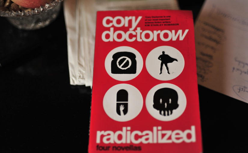 Cory Doctorow – Radicalized