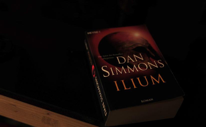 Dan Simmons – Ilium (Buchbesprechung)