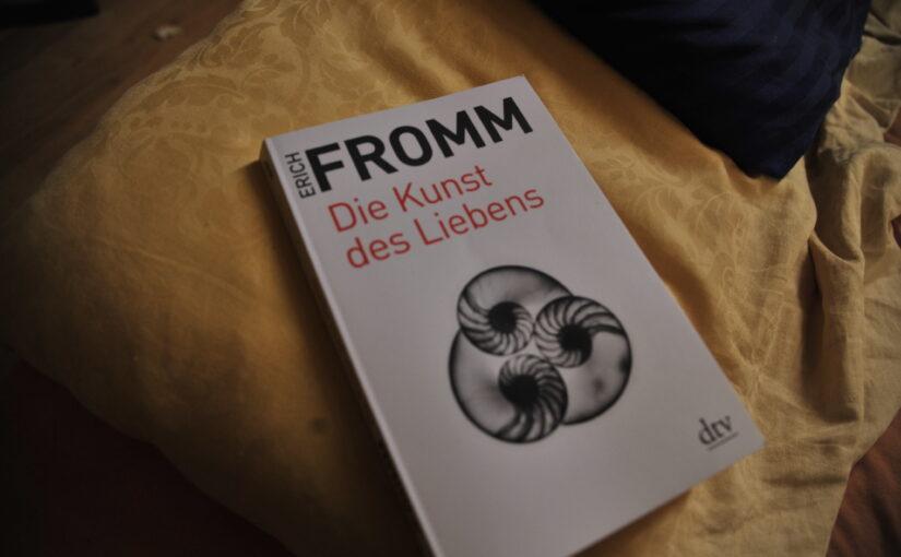 Erich Fromm – Die Kunst des Liebens (Buchbesprechung zu zweit)