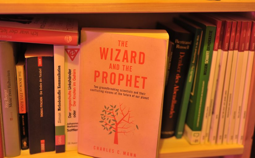 Charles C. Mann – The wizard and the prophet